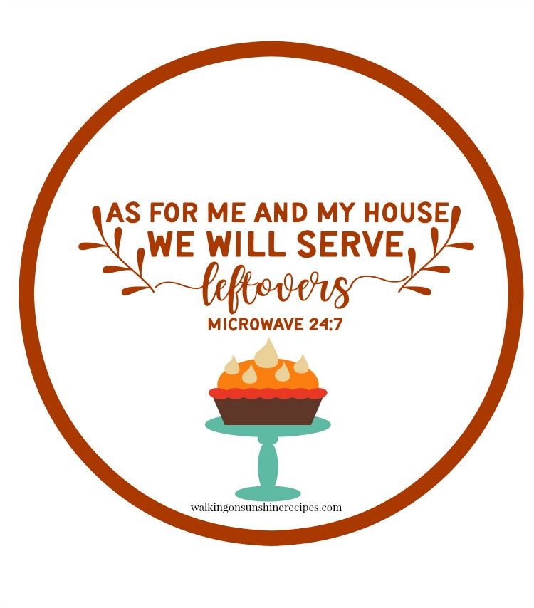 As for me and my house we will serve leftovers printable labels from Walking on Sunshine Recipes