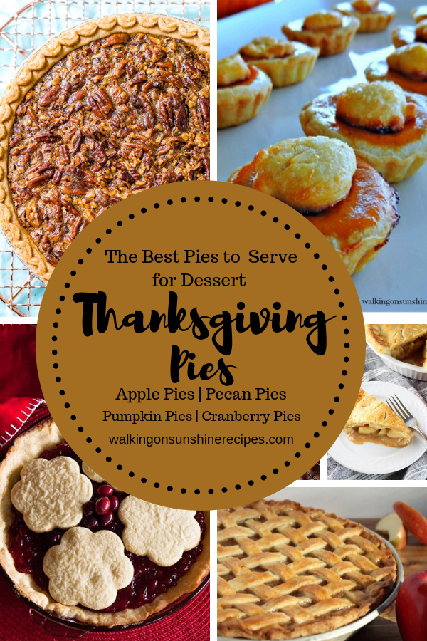 The Best Thanksgiving Pies to serve for dessert on the biggest food day of the year!  You're going to love these amazing recipes I'm sharing with you today.