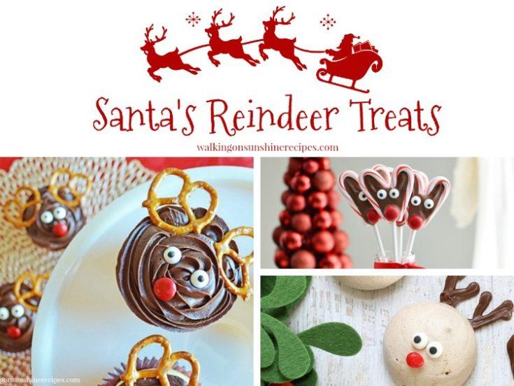 15 Santa Reindeer Treats