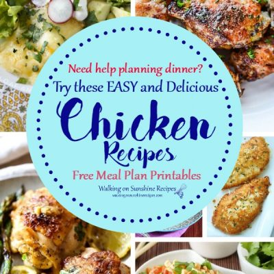 Weekly Meal Plan – Quick and Easy Chicken Recipes