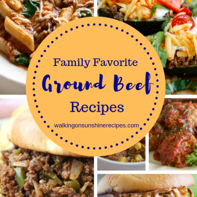 Family Favorite Ground Beef Recipes
