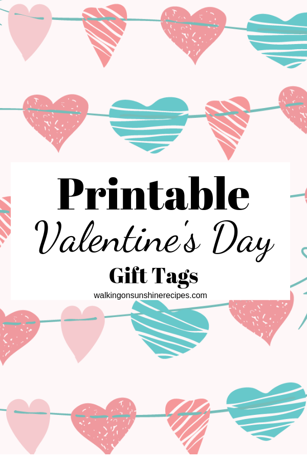 Printable Valentine's Day Gift Tags are just what you need to add to homebaked or store-purchased goods to give to family and friends!