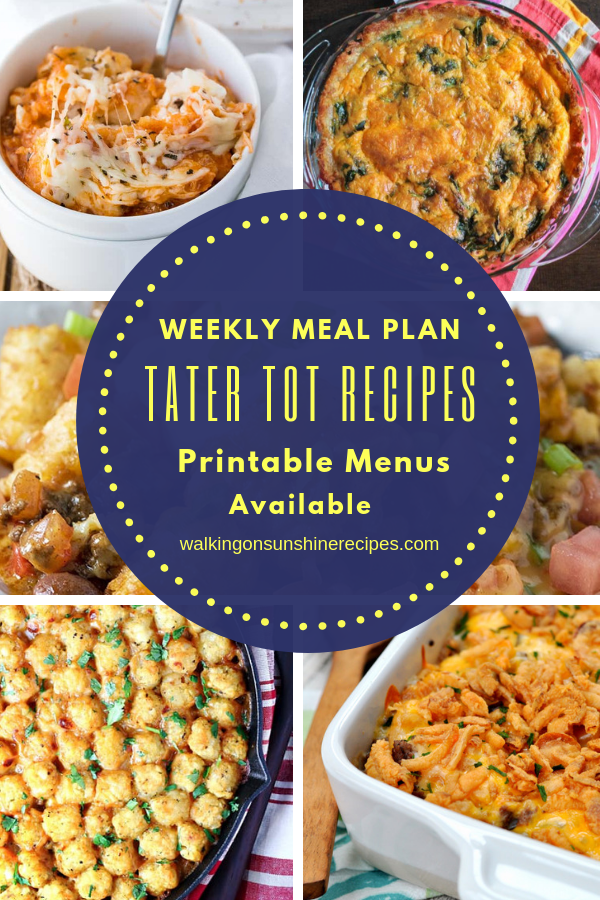 Tater Tot Casserole Recipes are featured this week with our Weekly Meal Plan.
