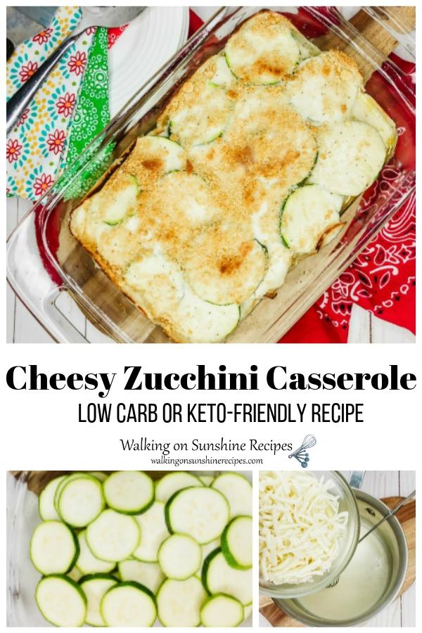 Cheesy Zucchini Casserole with process photos.