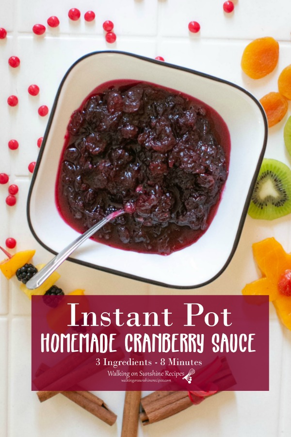 Instant Pot Homemade Cranberry Sauce 3 Ingredients 8 Minutes
