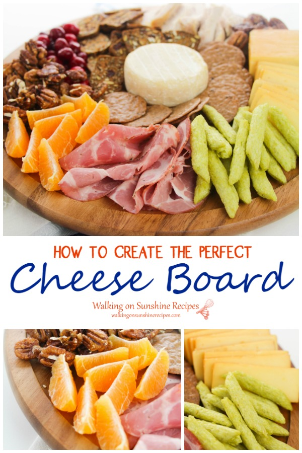 Tips on How to Create the Perfect Cheese Board for the Holidays from Walking on Sunshine Recipes