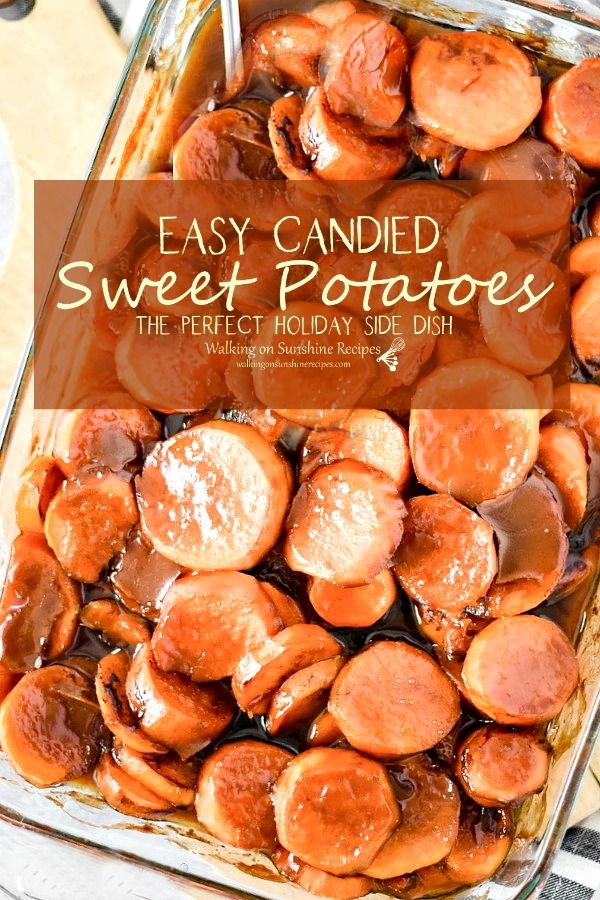 Candied Sweet Potatoes from Walking on Sunshine