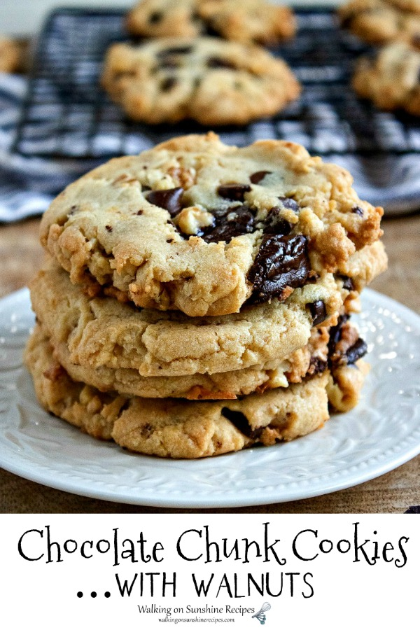 Chocolate Chunk Cookies with Walnuts for Walking on Sunshine Recipes