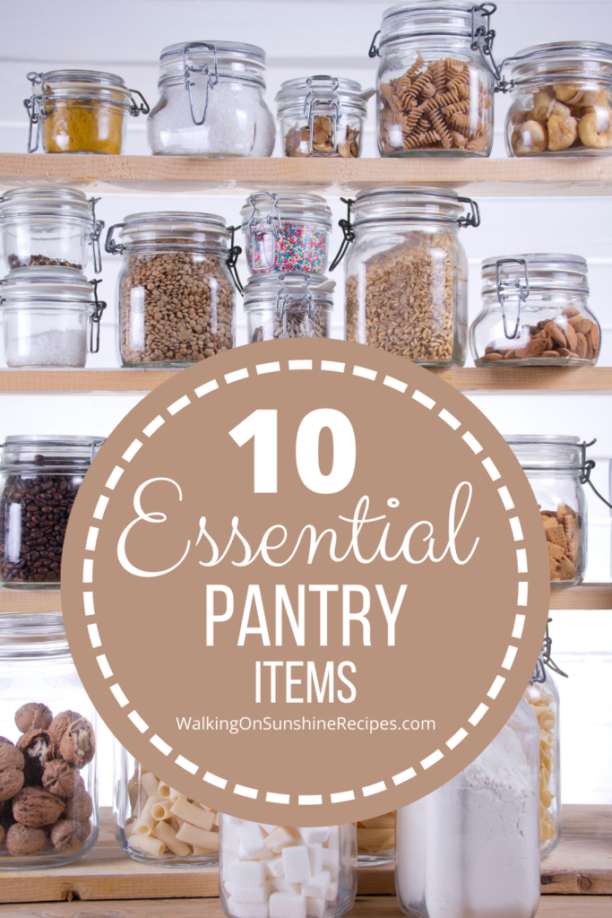 Essential pantry items to keep on hand to create delicious meals for your family.