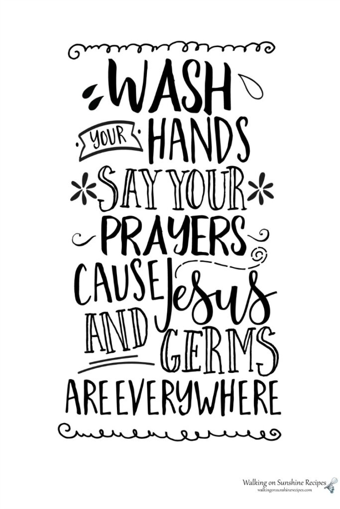 Wash your Hands and Say Your Prayers is a fun printable I made for you to help teach your family the importance of washing our hands from Walking on Sunshine Recipes.
