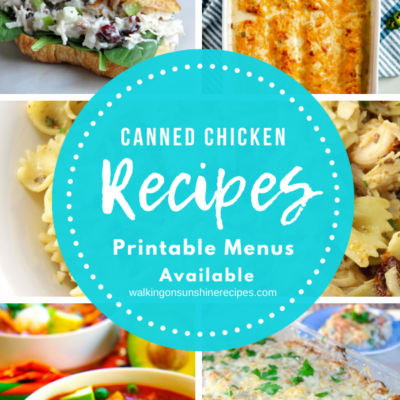 Weekly Meal Plan – Recipes with Canned Chicken