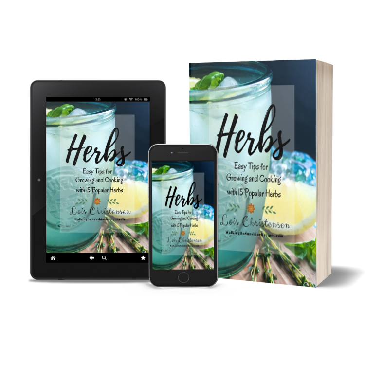 Herbs e-Book available for purchase from Walking on Sunshine Recipes.