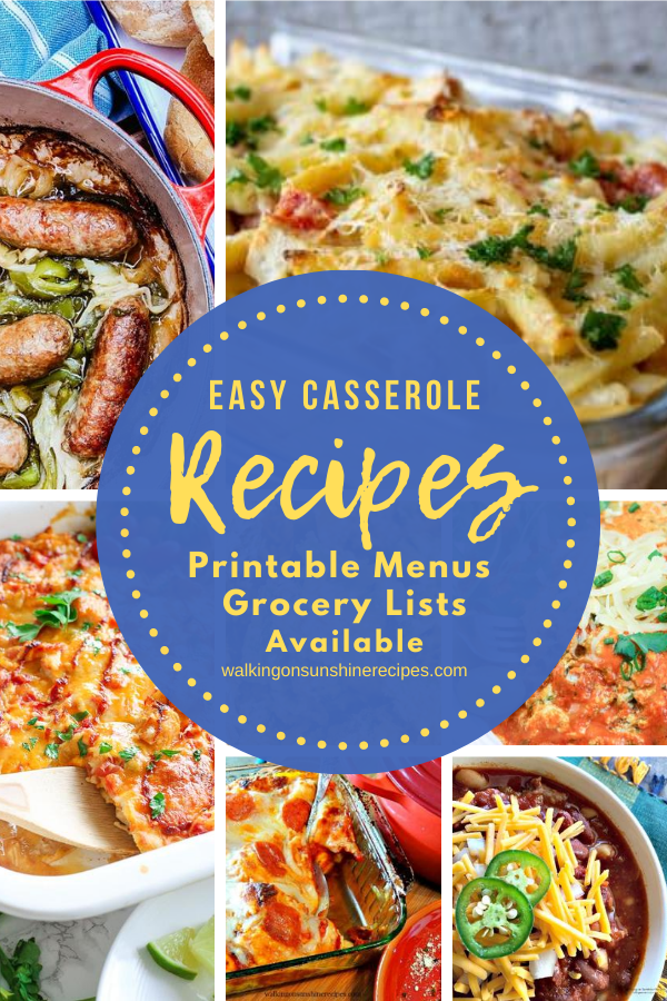 7 Easy Casserole Recipes for dinner this week.