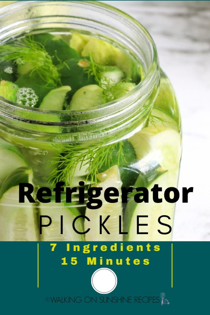 Refrigerator Pickles  in glass jar with dill sprigs