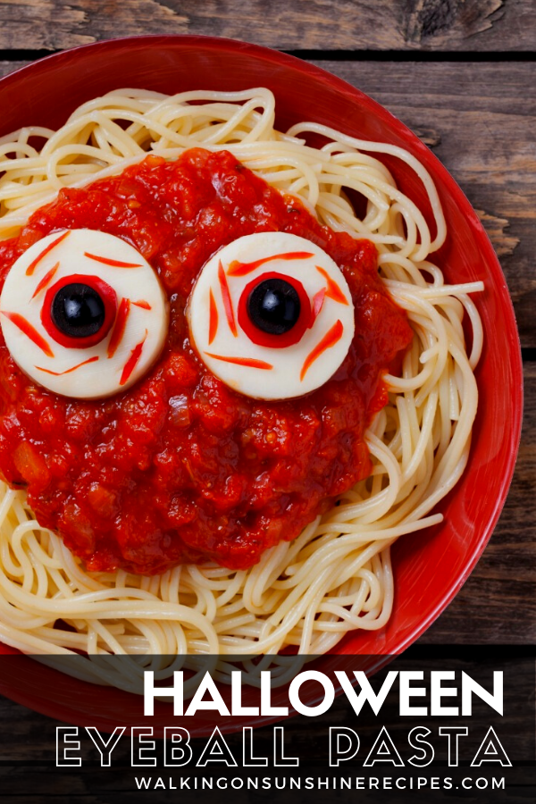 eyeball pasta for Halloween dinner.