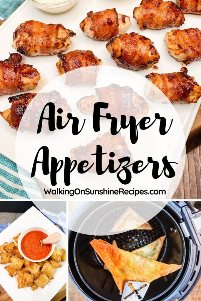 a collection of air fryer appetizers made without the mess of oil.
