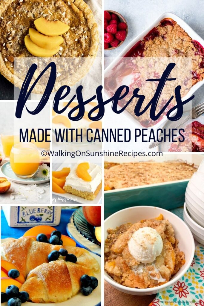 A collection of peach recipes made with canned peaches.