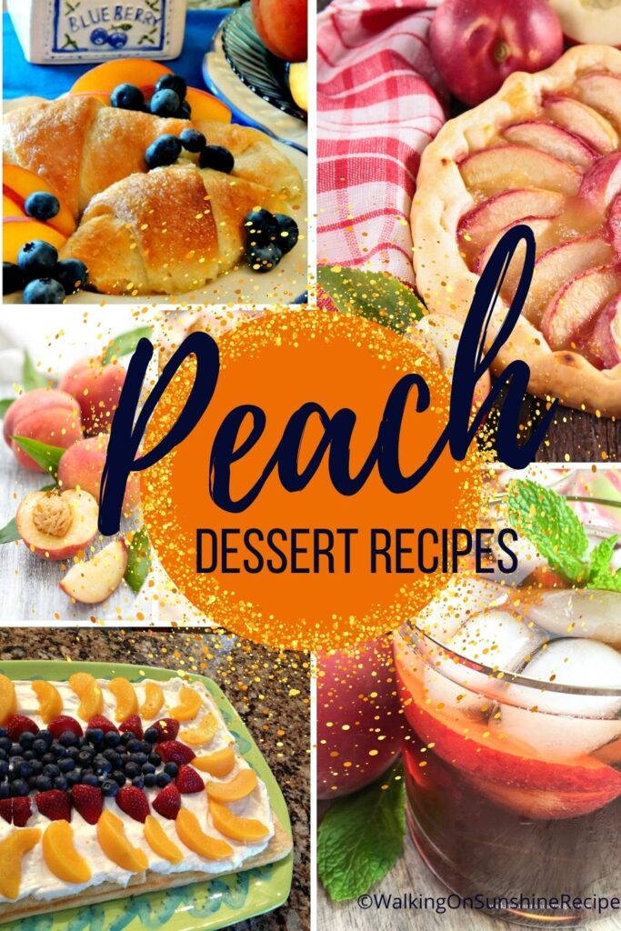 collection of peach dessert recipes.