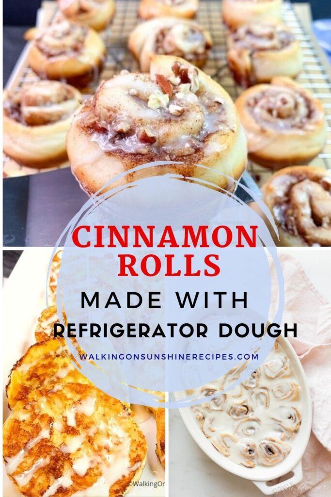 Refrigerator Dough Cinnamon Rolls