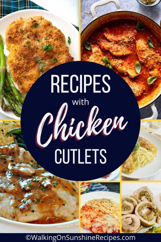 Easy to make thin chicken cutlet recipes for dinner.