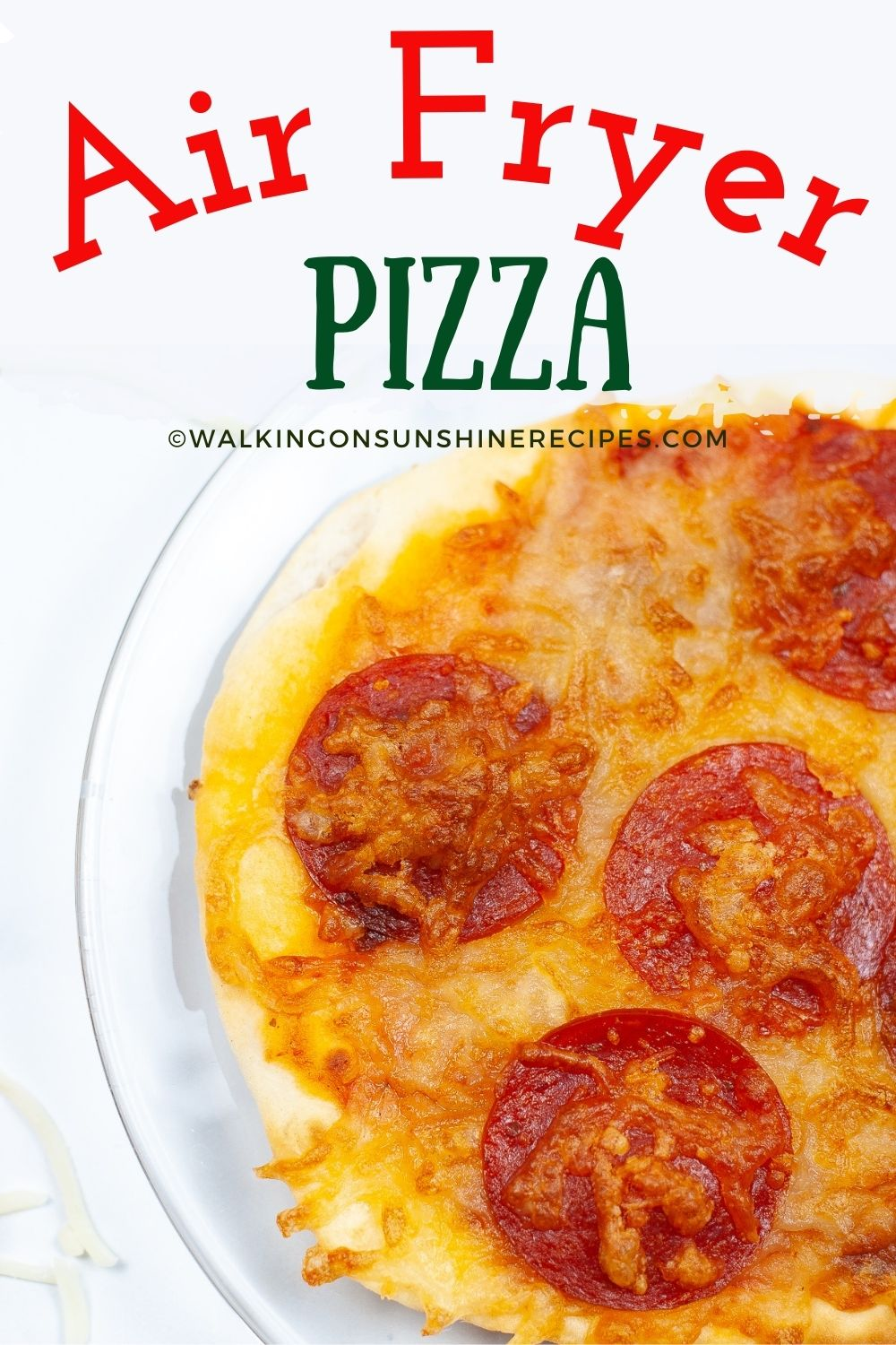 Air Fryer Pizza with pepperoni.