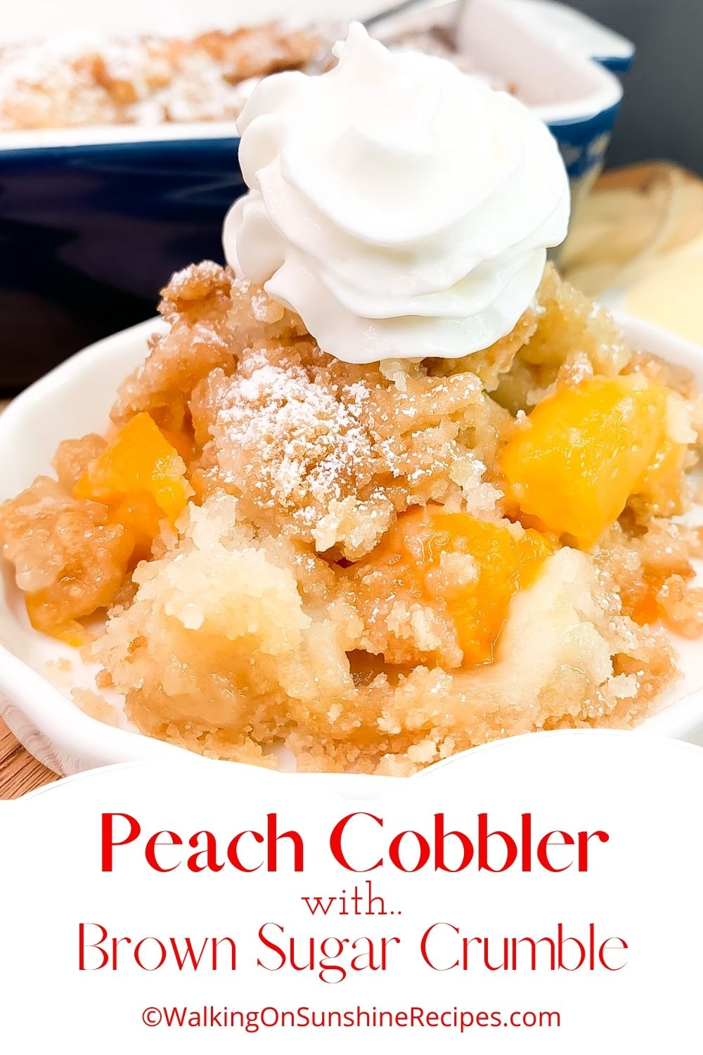 Peach cobbler with canned peaches with whipped cream.