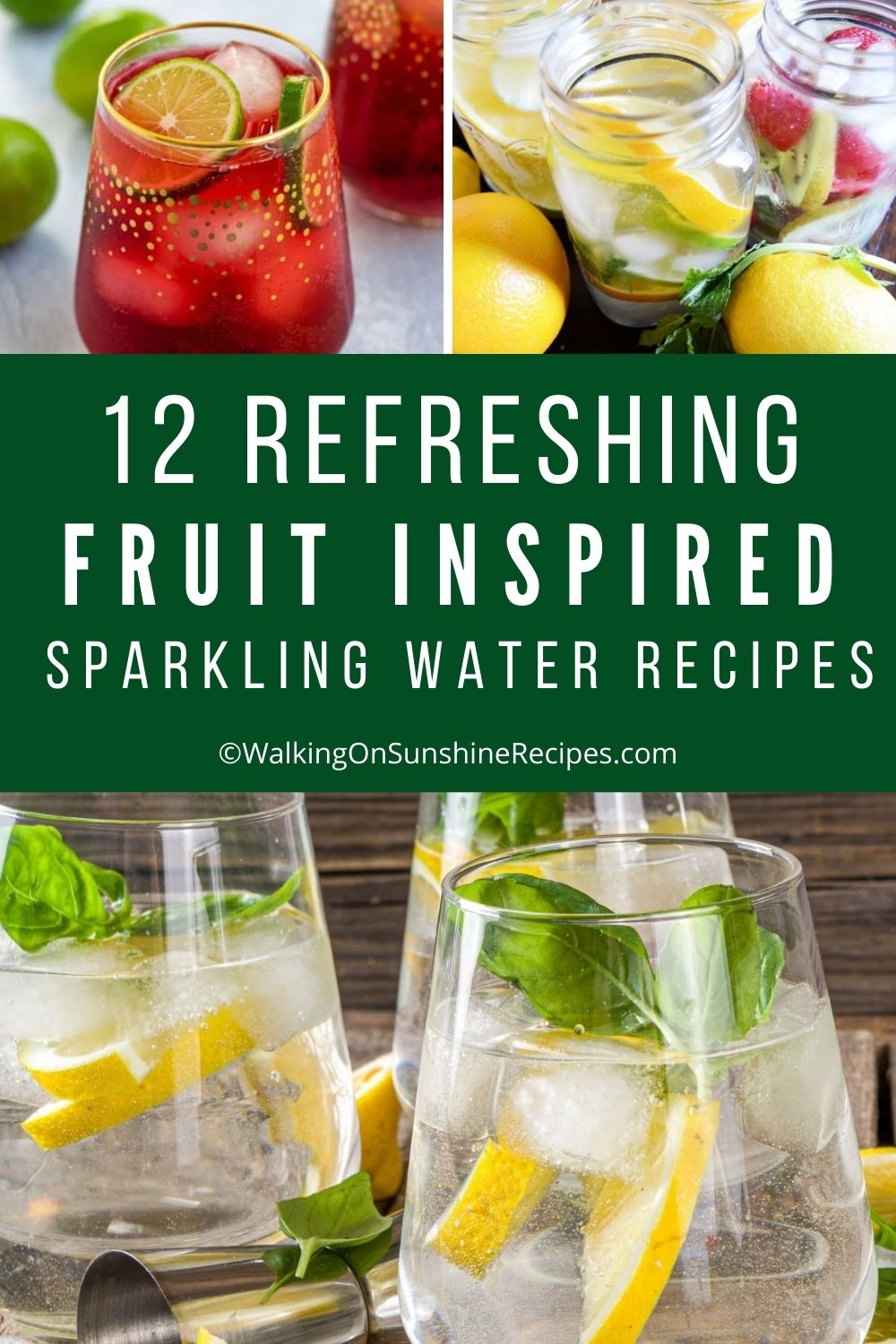 12 Fruit Inspired Recipes to drink.