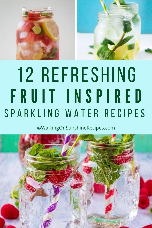 12 fruit water drinks.