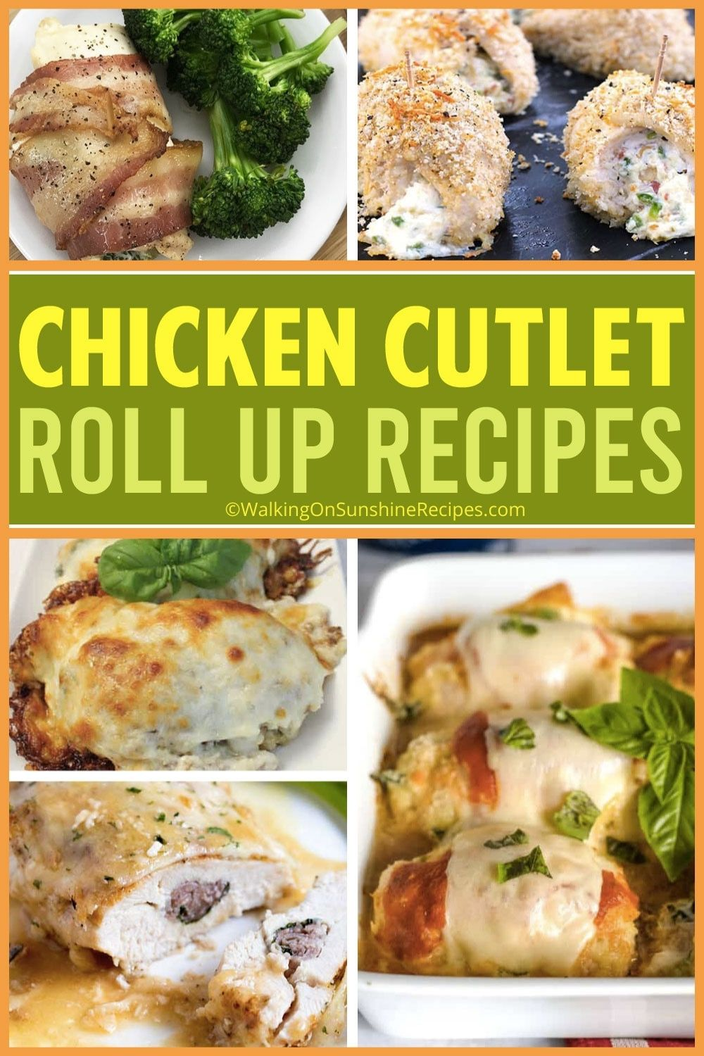 Collection of chicken cutlet rollup recipes.