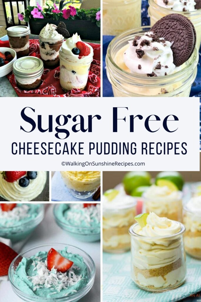 a collection of pudding recipes made with sugar free cheesecake pudding mix.