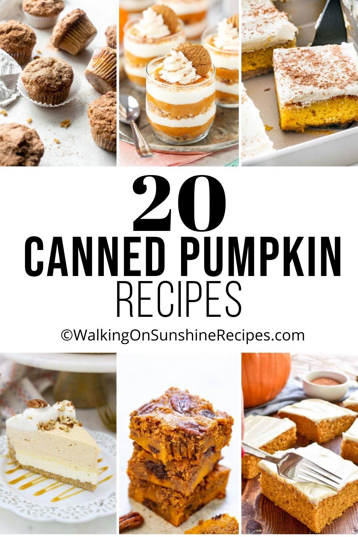 20 different canned pumpkin desserts.