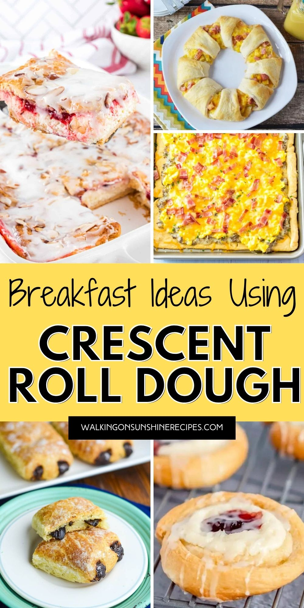 breakfast recipes made using crescent roll dough.