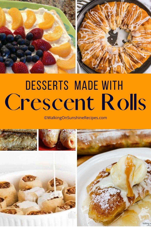 18 crescent roll desserts.