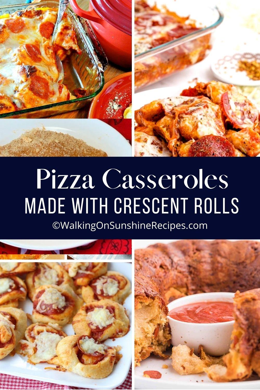 9 different pizza casserole recipes.